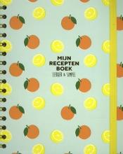 Jorrit van Daalen Buissant des Amorie Sofie Chanou, Mijn receptenboek
