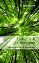 Bas  de Kruyff Systemisch Leiderschap