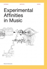 , Experimental affinities in music