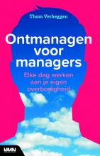 Thom Verheggen , Ontmanagen voor managers