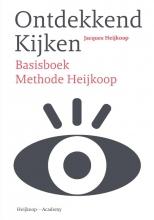 Jacques Heijkoop , Ontdekkend kijken