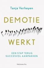 Tanja Verheyen , Demotie werkt