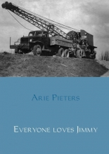Arie Pieters , Everyone loves Jimmy