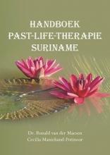Ronald van der Maesen, Cecilia  Manichand-Potinoor Handboek past-life-therapie Suriname