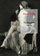Iwan Solo , Steampunk Annie