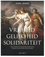 Sami Zemni , Vrijheid, gelijkheid, solidariteit