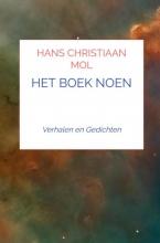 Hans Christiaan Mol , HET BOEK NOEN