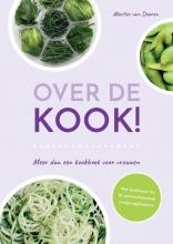 Marlies van Dooren , Over de kook!