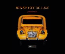 Job Boersma , Dinkytoy de Luxe