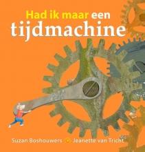 Jeanette van Tricht Suzan Boshouwers, Had ik maar een tijdmachine