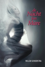 Willem  Schoorstra De nacht fan Mare