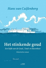 Hans van Cuijlenborg Het stinkende goud