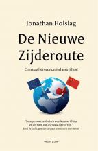Jonathan  Holslag De Nieuwe Zijderoute