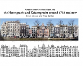 Theo  Bakker The Herengracht and Keizersgracht in 1768 and now