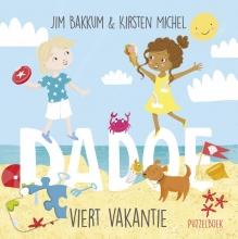 Jim  Bakkum, Kirsten  Michel Dadoe viert vakantie