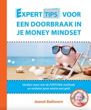 Jeanet Bathoorn , Experttips voor een Doorbraak in je Money Mindset