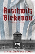 Emerson Vermaat , Auschwitz Birkenau