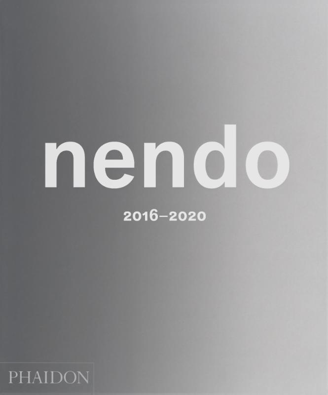 nendo,nendo: 2016-2020