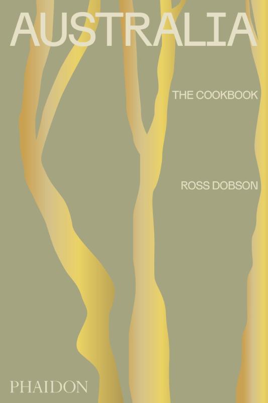 Ross Joseph Dobson,Australia: The Cookbook