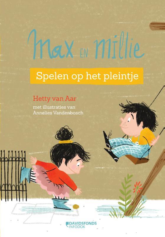 Hetty van Aar,Max & Millie 2 Spelen op het pleintje