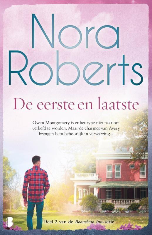 Nora Roberts,De eerste en laatste