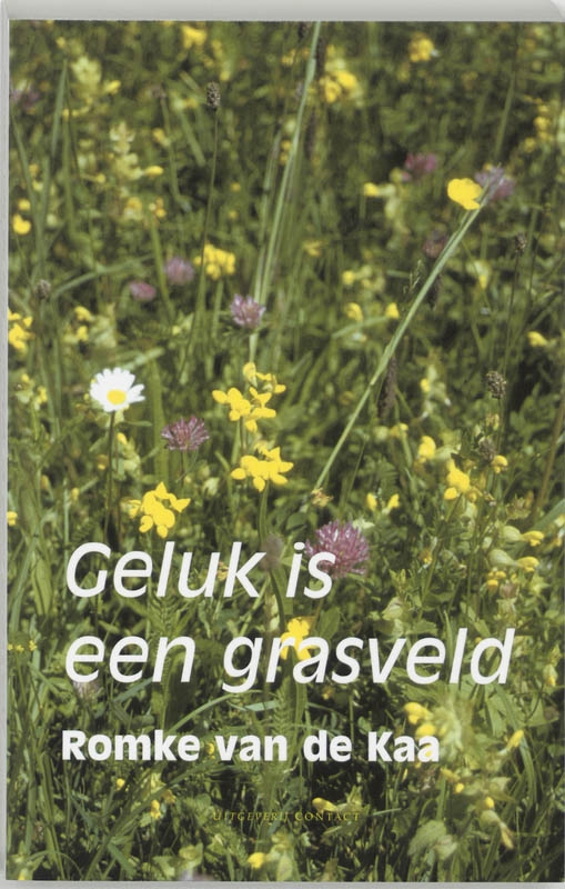 Romke van de Kaa,Geluk is een grasveld