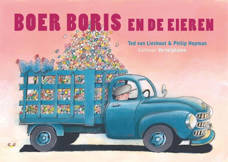 Ted van Lieshout,Vertelplaten Boer Boris en de eieren