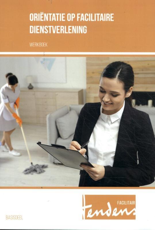 ,Oriëntatie op facilitaire dienstverlening