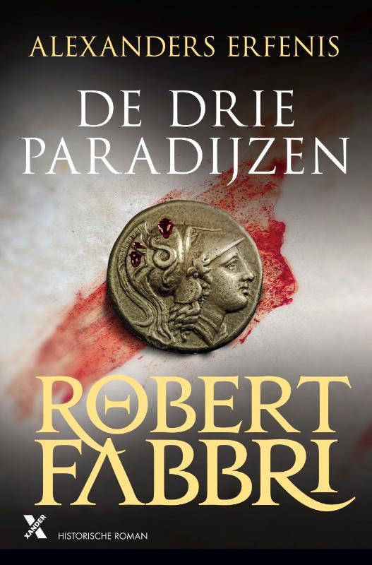Robert Fabbri,De drie paradijzen