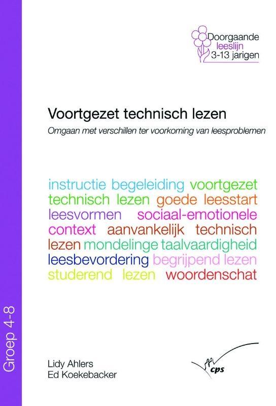 L. Ahlers, E. Koekebacker,Voortgezet technisch lezen in groep 4 - 8