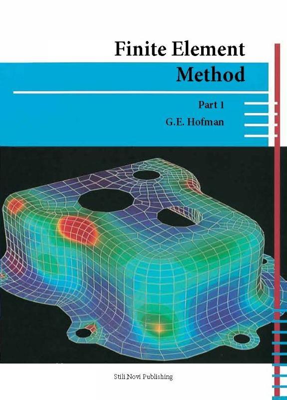 G.E. Hofman,Finite element method Part 1