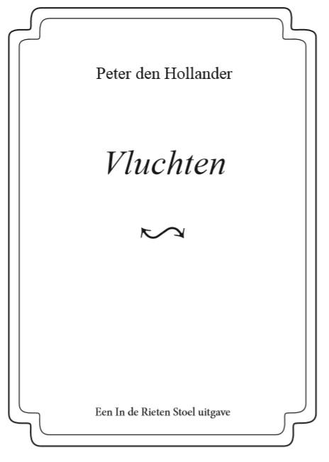 Peter den Hollander,Vluchten