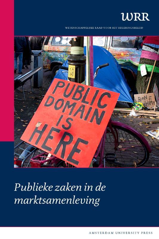 Wetenschappelijke Raad voor het Regeringsbeleid,Publieke zaken in de marktsamenleving