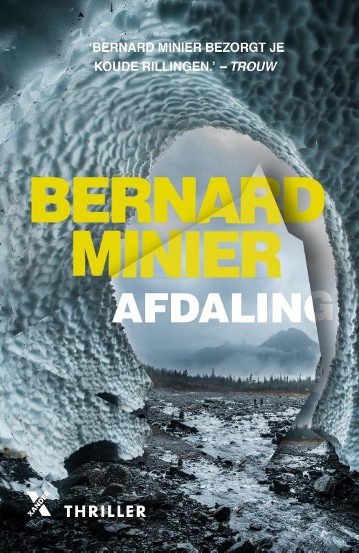Bernard Minier,Afdaling