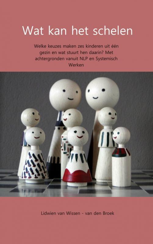 Lidwien van Wissen-van den Broek,Wat kan het schelen