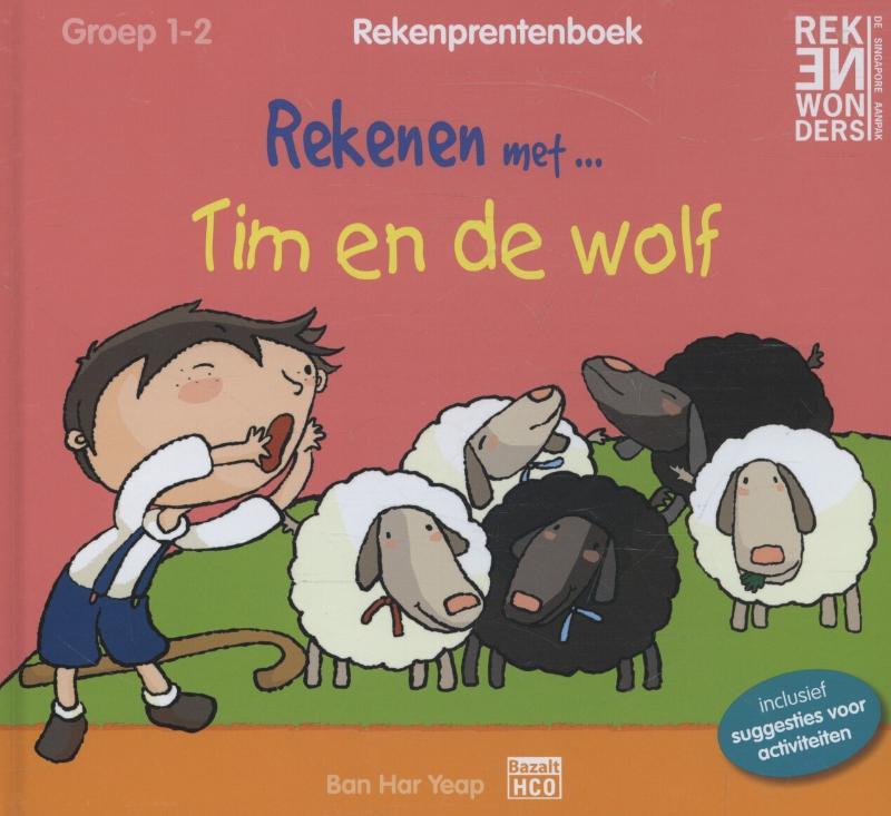 Bar Har Yeap,Rekenen met Tim en de wolf groep 1-2