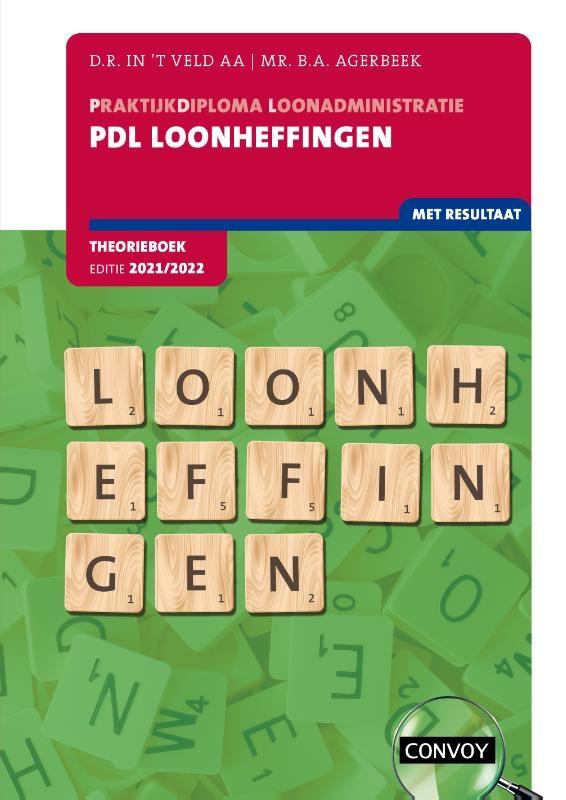 D.R. in `t Veld,PDL Loonheffingen 2021-2022 Theorieboek