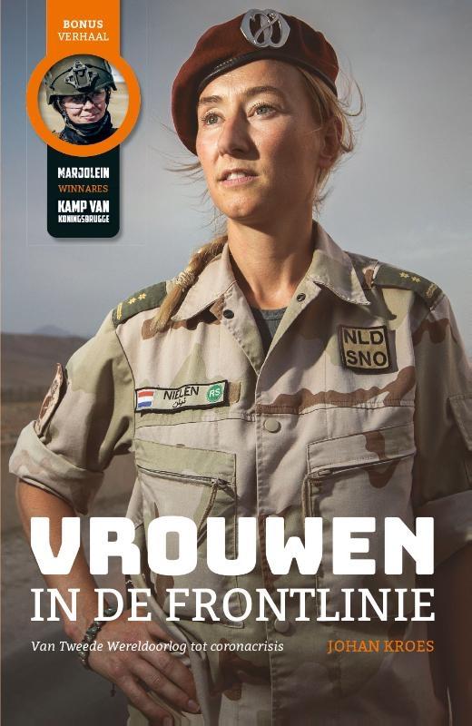 Johan Kroes,Vrouwen in de frontlinie