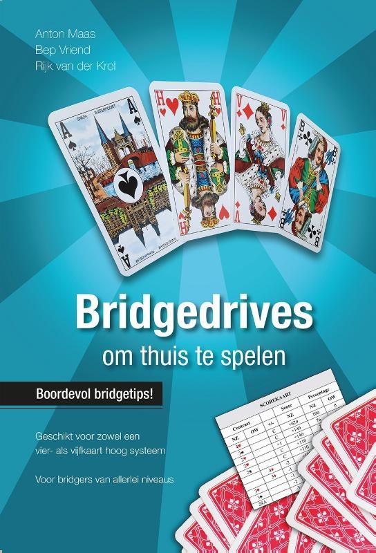 Anton Maas, Bep Vriend, Rijk Van der Krol,Bridgedrives om thuis te spelen