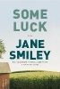 Smiley, Jane,Some Luck