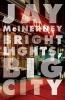 McInerney, Jay,Bright Lights, Big City
