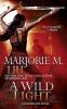 Liu, Marjorie M.,A Wild Light
