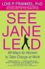Frankel, Lois P.,See Jane Lead