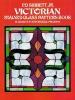 Sibbett, Ed, JR.,Victorian Stained Glass Pattern Book