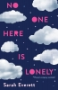 Sarah  Everett,No One Here Is Lonely