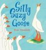 Horacek, Petr,Silly Suzy Goose