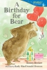 Becker, Bonny,A Birthday for Bear