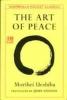 Ueshiba, Morihei,Art of Peace
