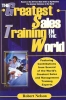 Nelson, Robert,The Greatest Sales Training In The World