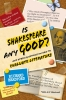 Bradford, Richard,Is Shakespeare any Good? And Other Questions on How to Evaluate Literature